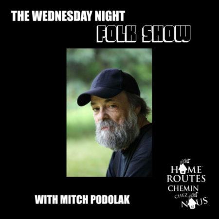 Episode 2 – Wednesday Night Folk Show with Mitch Podolak