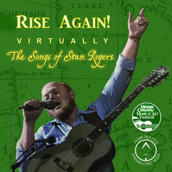 Rise Again Virtually - Stan Rogers